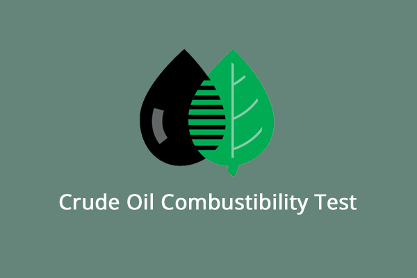 Crude Oil combustability test